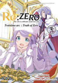 Re:Zero – 3e arc Truth of zero, T4, manga chez Ototo de Nagatsuki, Matsuse