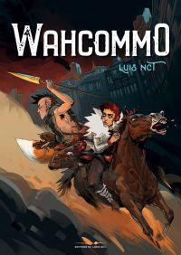 Whacommo, bd chez Les éditions du Long Bec de NCT