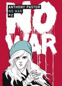 No war T2, bd chez Casterman de Pastor