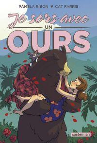 Je sors avec un ours, comics chez Casterman de Ribon, Farris