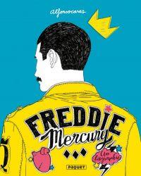 Freddy Mercury, une biographie, bd chez Paquet de Casas