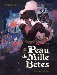 Peau de Mille Bêtes, bd chez Delcourt de Fert