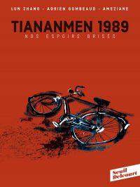 TianAnMen 1989 : Nos espoirs brisés (0), bd chez Delcourt de Gombeaud, Ameziane