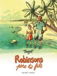 Robinsons, père & fils, bd chez Delcourt de Tronchet