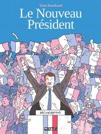 Le Nouveau président, bd chez Delcourt de Rambaud
