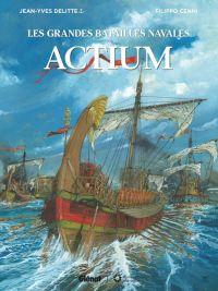 Les Grandes batailles navales T13 : Actium (0), bd chez Glénat de Delitte, Cenni