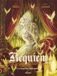Requiem - chevalier vampire T8 : La reine des âmes mortes (0), bd chez Glénat de Mills, Ledroit