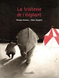 La Tristesse de l'éléphant, bd chez Les enfants rouges de Antona, Jacqmin