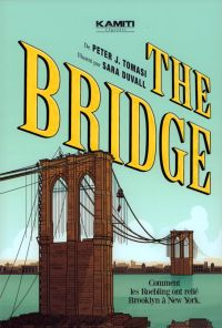 The Bridge, comics chez Kamiti de Tomasi, Duvall, Eltaeb, Kalisz