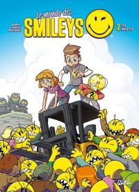 Le Monde des smileys T2 : Les Infectés (0), bd chez Soleil de Derrien, Fournier, Donsimoni, Esteban