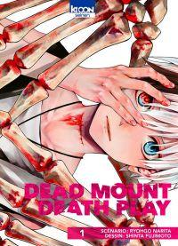 Dead mount death play T1, manga chez Ki-oon de Narita, Fujimoto