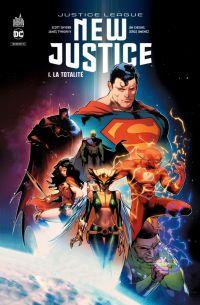 New Justice T1 : La totalité (0), comics chez Urban Comics de Snyder, Tynion IV, Cheung, Jimenez, Mahnke, Janin, Cox, Sanchez, Quintana, Morey