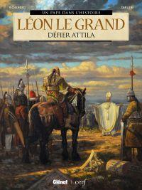 Léon le Grand : Défier Attila (0), bd chez Glénat de Richemond, Carloni, Merli