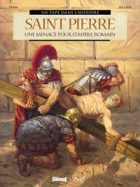 Saint Pierre : Une menace pour l'Empire romain (0), bd chez Glénat de Perna, Jailloux, Fantini