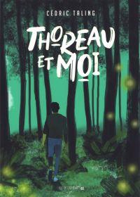 Thoreau et moi, bd chez Rue de l'échiquier de Taling