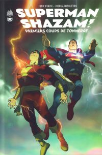 Superman Shazam : Premiers coups de tonnerre  (0), comics chez Urban Comics de Winick, Middleton