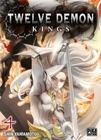 Twelve demon kings  T4, manga chez Pika de Yamamoto