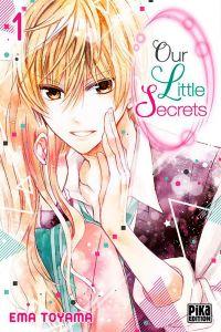 Our little secrets  T1, manga chez Pika de Toyama