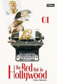 The red rat in Hollywood T1, manga chez Vega de Yamamoto