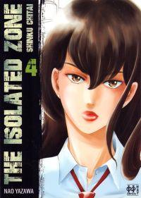 The isolated zone T4, manga chez H2T de Yazawa