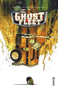 The ghost fleet, comics chez Urban Comics de Cates, Johnson, Affe