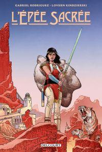 L'épée sacrée, comics chez Delcourt de Rodriguez, Kindzierski