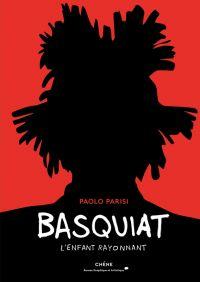 Basquiat, bd chez Chêne de Parisi