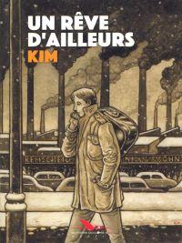 Un Rêve d'ailleurs, bd chez Les éditions du Long Bec de Kim