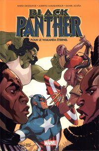Black Panther : Pour le Wakanda éternel (0), comics chez Panini Comics de Priest, Hudlin, Okorafor, Mc Gregor, Perkins, Lashley, Okunev, Acuña, Height, Albuquerque, Arciniega, Milla, Troy, Dodson, Dodson