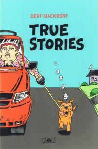 True stories, comics chez Çà et là de Backderf