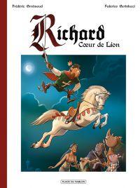 Richard cœur de Lion, bd chez Place du sablon de Brrémaud, Bertolucci