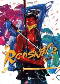 Redskin T2, manga chez Des bulles dans l'océan de Staark