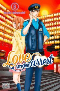 Love under arrest T6, manga chez Delcourt Tonkam de Miyoshi