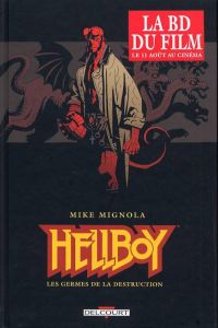 Hellboy T1 : Les germes de la destruction (0), comics chez Delcourt de Mignola, Byrne, Chiarello