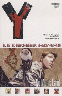 Y, Le Dernier Homme T1 : No man's land (0), comics chez Panini Comics de Vaughan, Guerra, Rambo, Jones