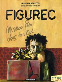 Figurec, bd chez Casterman de Fabcaro, de Metter