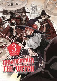 Iron hammer against the witch  T3, manga chez Delcourt Tonkam de Murata, Hiyama