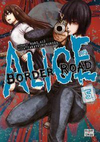 Alice on border road T5, manga chez Delcourt Tonkam de Haro, Kuroda