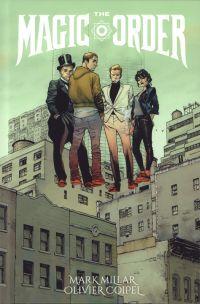 The Magic Order T1, comics chez Panini Comics de Millar, Coipel, Stewart