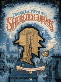 Dans la tête de Sherlock Holmes T1 : L'affaire du ticket scandaleux (0), bd chez Ankama de Liéron, Dahan