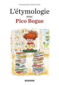 L'étymologie avec Pico Bogue T1, bd chez Dargaud de Roques, Dormal