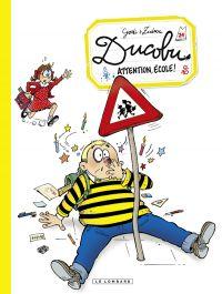 L'élève Ducobu T24 : Attention école (0), bd chez Le Lombard de Zidrou, Godi, Godi