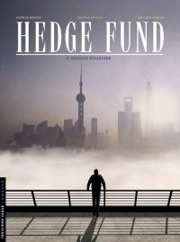 Hedge fund T6 : Assassin financier (0), bd chez Le Lombard de Sabbah, Roulot, Henaff, Mikl