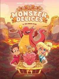 Monster Délices T2 : Un coeur d'or (0), bd chez Le Lombard de Hachmi, Dos Santos, Raphet, Errahal