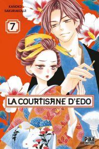 La courtisane d'Edo  T7, manga chez Pika de Sakurakouji