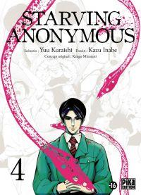 Starving Anonymous T4, manga chez Pika de Kuraishi, Inabe