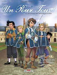 Un pour tous T4 : La jeunesse des mousquetaires (0), bd chez Delcourt de Dalmasso, Vincent