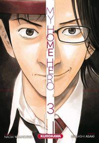 My home hero T3, manga chez Kurokawa de Yamakawa, Araki