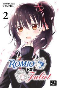 Romio vs Juliet T2, manga chez Pika de Kaneda