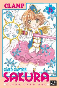 Card Captor Sakura - Clear card arc T5, manga chez Pika de Clamp